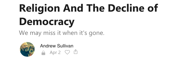Andrew Sullivan really does believe in the truth of Catholicsm